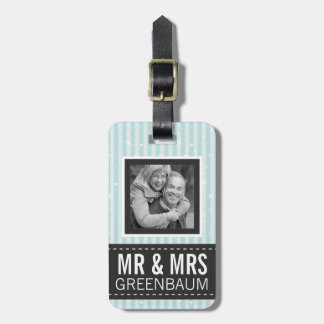 Cute Aqua Stripes Mr and Mrs Custom Photo Luggage Tag