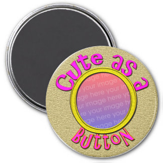 Cute As A Button Photo Magnet