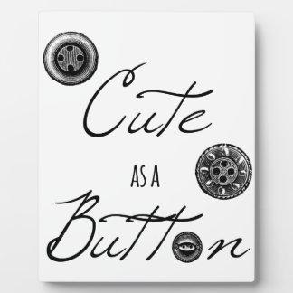 Cute as a button plaque