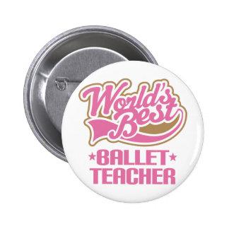 Cute Ballet Teacher 6 Cm Round Badge