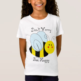 Cute Bee Don't Worry Bee Happy T-Shirt