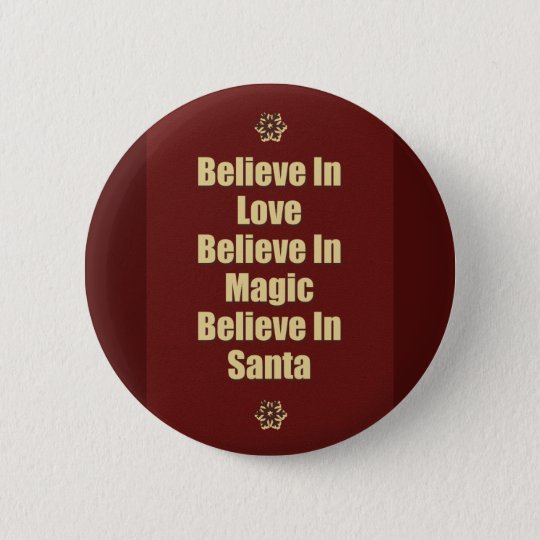 Cute Believe In Santa Quote 6 Cm Round Badge