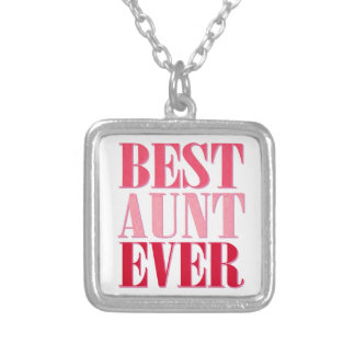 Cute Best Aunt Ever Pink Text Silver Plated Necklace