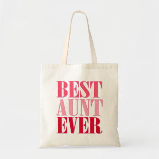 Cute Best Aunt Ever Pink Text Tote Bag