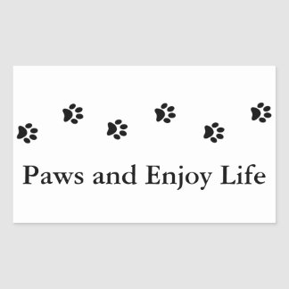 Cute Black and White Paws and Enjoy Life Rectangular Sticker