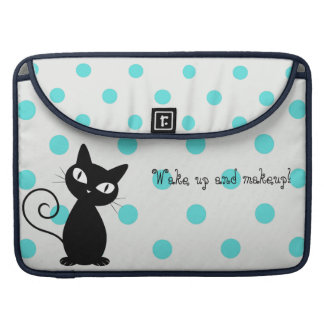 Cute Black Cat,Polka Dots-Wake up and makeup! Sleeve For MacBook Pro
