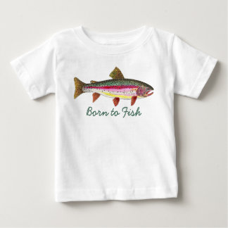 "Cute ""Born to Fish"" Trout Fly Fishing Baby T-Shirt"