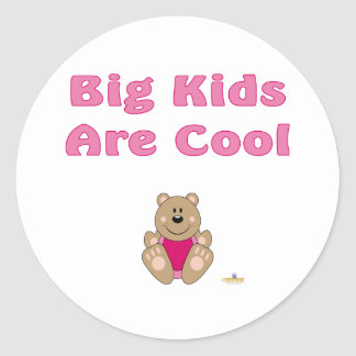 Cute Brown Bear Pink Bib Big Kids Are Cool Round Stickers