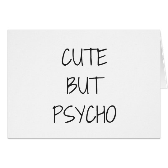 Cute But Psycho Illustration Humour Collection Card