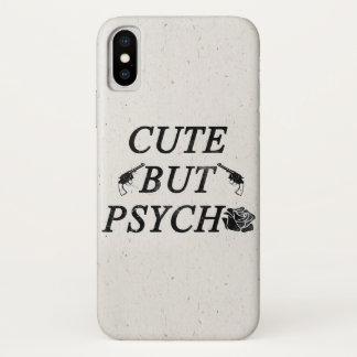 Cute but psycho iPhone x case