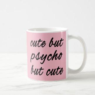 Cute but pyscho but cute coffee mug