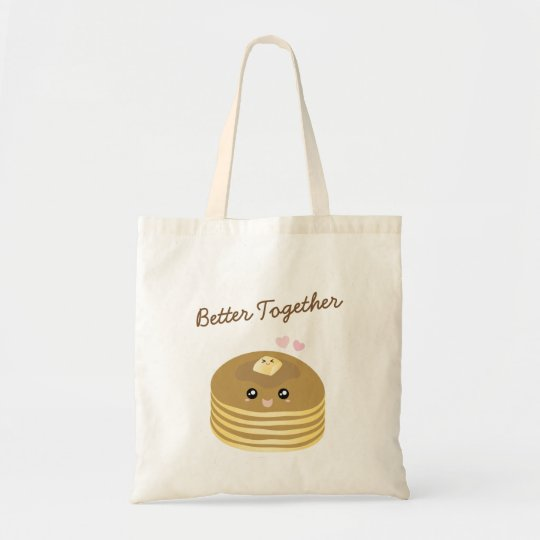 Cute Butter Pancakes Better Together Funny Foodie Tote