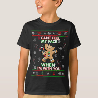 Cute Cant Feel My Face Gingerbread Man Ugly Shirt