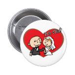 "Cute Cartoon ""We Did"" Wedding couple Pinback Button"