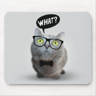 Cute Cat kitten with glasses what quote print Mouse Pad