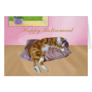 Cute Cat Napping Happy Retirement Greeting Card