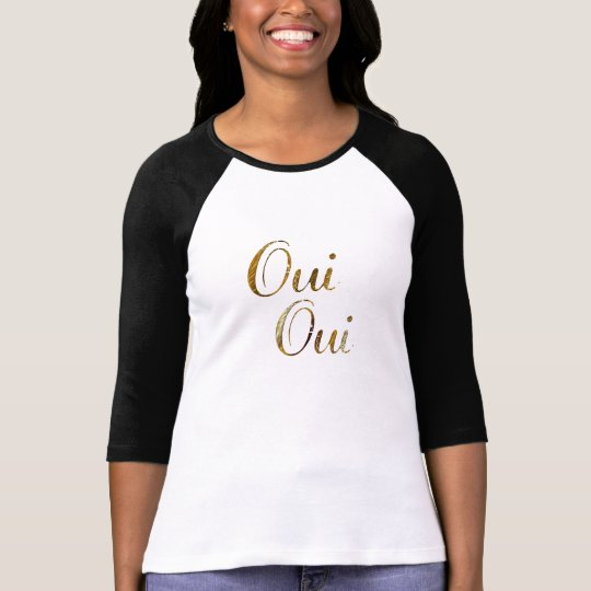 Cute Chic Oui oui golden French France T-shirt