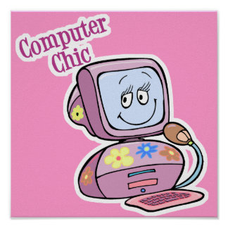 Cute Computer Chic Design Poster
