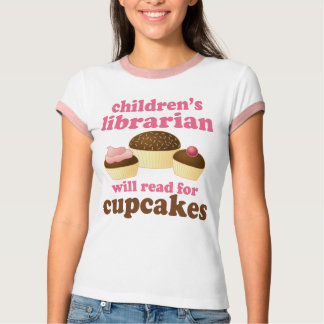 Cute Cupcake Reader Childrens Librarian Tee