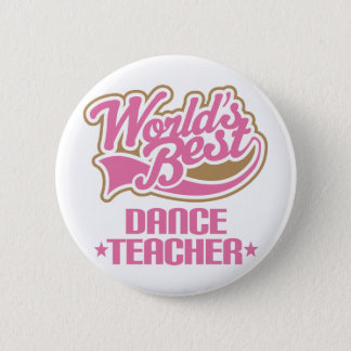 Cute Dance Teacher 6 Cm Round Badge
