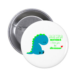 Cute Dinosaur RAWR 6 Cm Round Badge