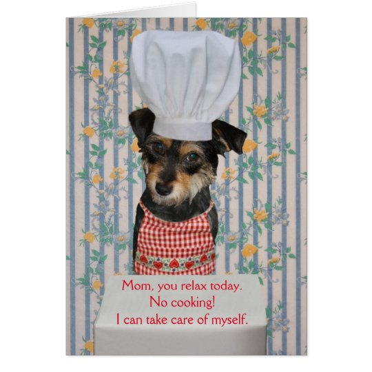 Cute Dog Customisable Mother's Day No Cooking Card