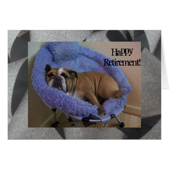 Cute English Bulldog Happy Retirement card! Card