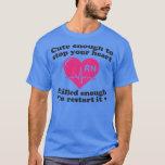 Cute Enough To Stop Your Heart Nurse Shirt