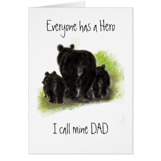 Cute Father's Day, Dad my Hero, Bear Family