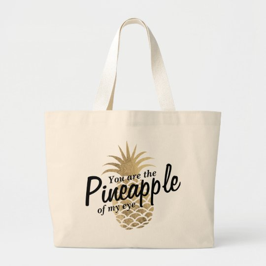 Cute faux gold pineapple funny sayings typography large tote bag