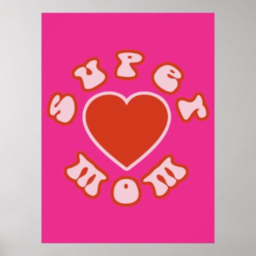 Cute Feminine & Girly Moms : Super Mom + Heart Print