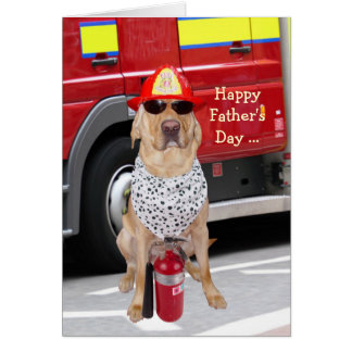 Cute/Funny Dog Father's Day for Firefighter Card