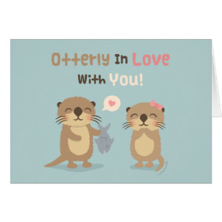 Cute Funny Otterly in Love With You Otter Pun Card
