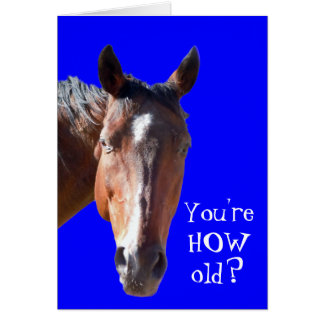 Cute Getting Older Birthday Horse Western Greeting Card