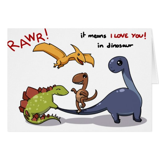 Cute Group of Dinosaurs Rawr Means We love you :) Card