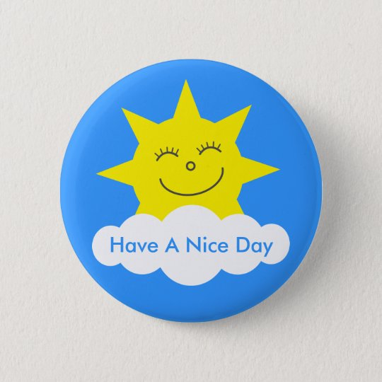 Cute Happy Sun Have A Nice Day Customisable 6 Cm Round Badge