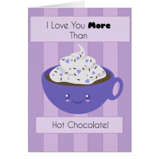 Cute Hot Chocolate 'I Love You' Card