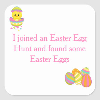 Cute 'I joined an Easter Egg Hunt' Square Sticker
