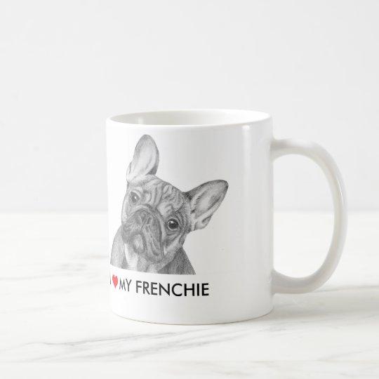 "Cute ""I love my Frenchie"" French Bulldog mug"