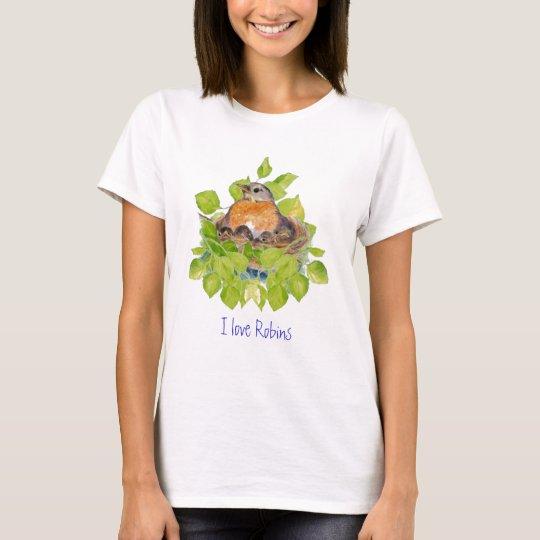 Cute I love Robins, Robin on Nest T-Shirt