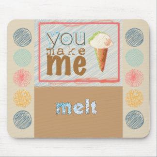 "Cute Ice Cream ""You Make Me Melt"" Mouse Pad"