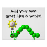 Cute Inchworm with an idea! Poster