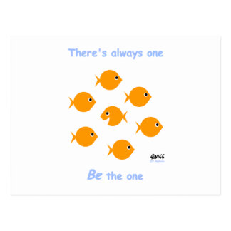 "Cute Inspirational ""There's Always One"" Cartoon Post Card"