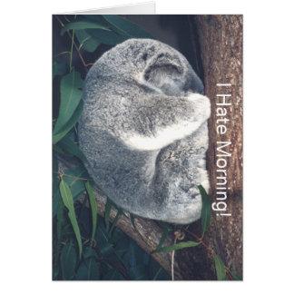 """CUTE KOALA BEAR IN TREE/""""I HATE MORNING!"""" NOTE CARD"""