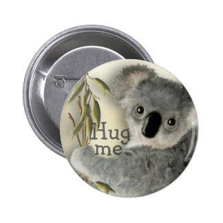 Cute Koala Hug Me 6 Cm Round Badge
