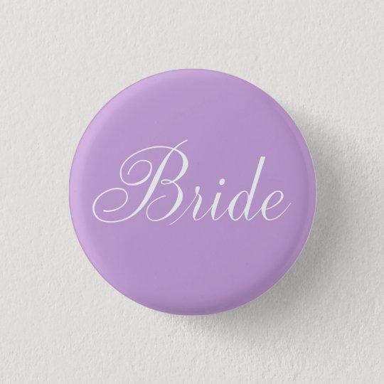 "Cute Lavender Script Typography ""Bride"" 3 Cm Round Badge"