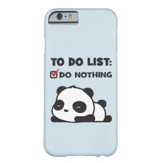 Cute Lazy Panda - To Do List - NOTHING - Funny Barely There iPhone 6 Case