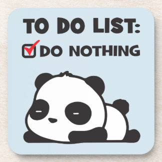 Cute Lazy Panda - To Do List - NOTHING - Funny Coaster