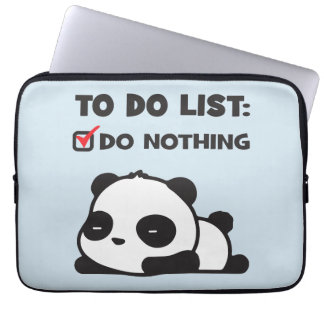 Cute Lazy Panda - To Do List - NOTHING - Funny Laptop Sleeve