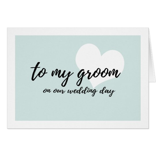"Cute light teal ""to my groom on our"